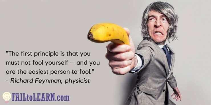 The first principle is that you must not fool yourself – and you are the easiest person to fool.
